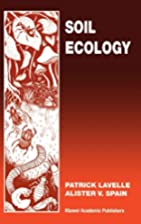 Soil Ecology by P. Lavelle