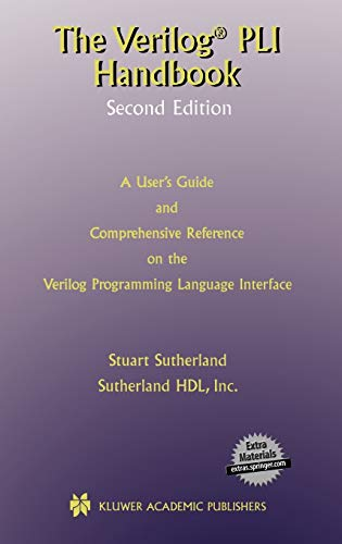 the-verilog-pli-handbook-a-users-guide-and-comprehensive-reference-on-the-verilog-programming-language-interface-the-springer-international-series-in-engineering-and-computer-science