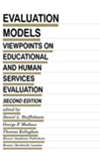 Evaluation Models: Viewpoints on Educational…