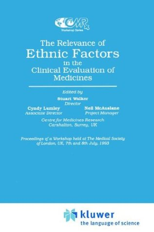 the-relevance-of-ethnic-factors-in-the-clinical-evaluation-of-medicines-centre-for-medicines-research-workshop