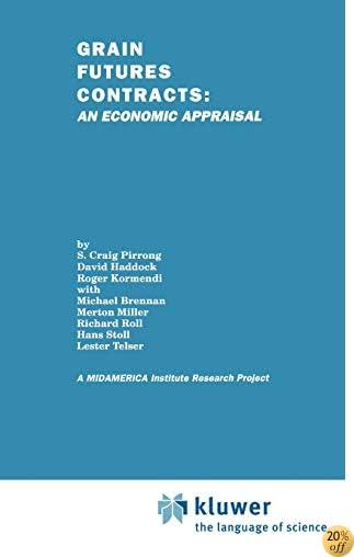TGrain Futures Contracts: An Economic Appraisal