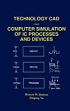Technology CAD - Computer Simulation of IC…