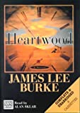 Burke, James Lee: Heartwood
