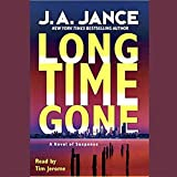 Jance, Judith A.: Long Time Gone