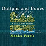 Ferris, Monica: Buttons and Bones: A Needlecraft Mystery