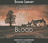 Cleverly, Barbara: Not My Blood (A Joe Sandilands Investigation)