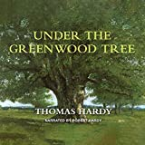 Hardy, Thomas: Under the Greenwood Tree