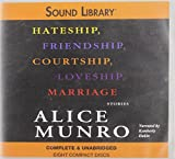 Munro, Alice: Hateship, Friendship, Courtship, Loveship, Marriage: Stories (Chivers Sound Library)
