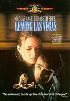 Leaving Las Vegas [1995 film] by Mike Figgis