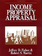Income Property Appraisal by Jeffrey D.…