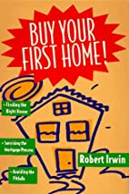 Buy Your First Home!/Finding the Right…