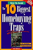 Watkins, A. M.: How to Avoid the 10 Biggest Homebuying Traps