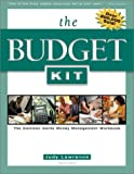 Lawrence, Judy: The Budget Kit: The Common Cents Money Management Workbook
