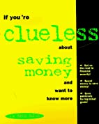 If You're Clueless About Saving Money…
