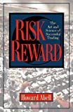 Abell, Howard: Risk Reward: The Art and Science of Successful Trading
