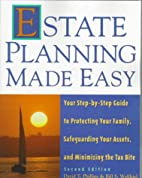 Estate Planning Made Easy by David T.…