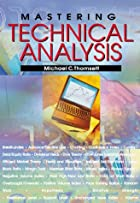 Mastering Technical Analysis by Michael C.…