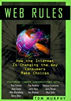 Web rules : how the Internet is changing the…