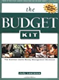 Judy Lawrence: The Budget Kit: The Common Cents Money Management Workbook (3rd Edition)