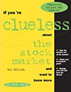 If You're Clueless About the Stock Market…