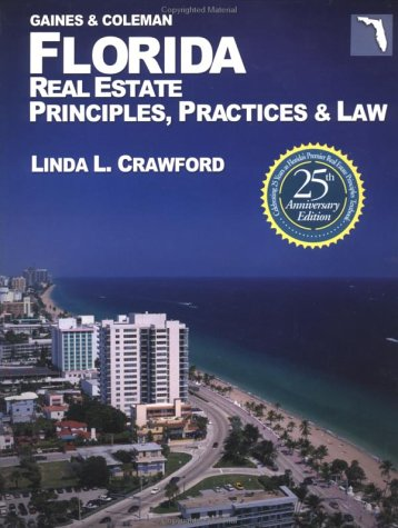 florida-real-estate-principles-practices-law-florida-real-estate-principles-practices-and-law-25th-ed