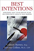Best Intentions by Colleen Barney