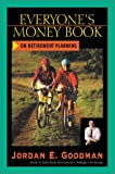 Goodman, Jordan E.: Everyone's Money Book on Retirement Planning