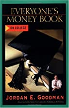Everyone's Money Book on College by…