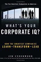 What's Your Corporate IQ?: How the Smartest…