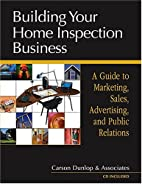 Building Your Home Inspection Business: A…