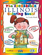 The Incredible Illinois (The Illinois…