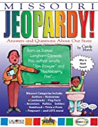 Missouri jeopardy! : answers & questions…