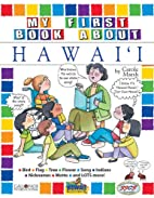 My First Book About Hawaii (The Hawaii…