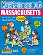 My First Book About Massachusetts (The…