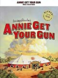 Berlin: Annie Get Your Gun: Vocal Selections