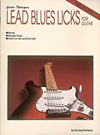 Lead Blues Licks by Hal Leonard Corporation