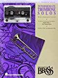 Canadian Brass: Canadian Brass Book of Intermediate Trombone Solos