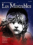 Les Miserables: Easy Piano by Alain Boublil
