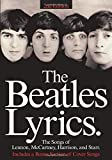 [???]: The Beatles Lyrics: Every Song Written and Recorded by Lennon, McCartney, Harrison and Starr