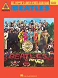 The Beatles: The Beatles - Sgt. Pepper's Lonely Hearts Club Band (Guitar Recorded Version) (Guitar Recorded Versions)