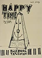 Happy Time, Book 1 - Primary: On S'Amuse Au…