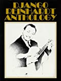 Reinhardt, Django: Django Reinhardt Anthology: Transcribed And Edited by Mike Peters