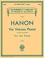 Hanon: The Virtuoso Pianist in Sixty…