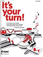 It's Your Turn (Music First Express) by…