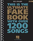 The Ultimate Fake Book: C Edition (Fake Book…