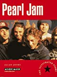 Jones, Allan: Pearl Jam - The Illustrated Story, A Melody Maker Book