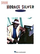 Horace Silver Collection: Piano by Horace…