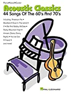 Acoustic Classics: 44 Songs of the '60s and…
