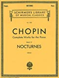 Chopin, Frederic: Frederic Chopin Compositions for the Piano: Nocturnes