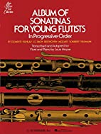 Album of Sonatinas for Young Flutists by…